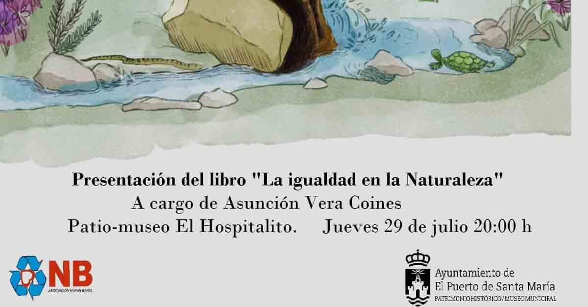 """Asunción Vera presenta este jueves en El Hospitalito el libro """"La igualdad en la naturaleza"""""""